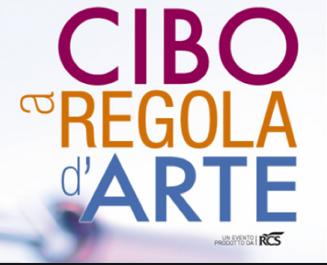 """""""CIBO A REGOLA D'ARTE"""", QUEST'ANNO IN EDIZIONE """"DIGILIVE"""""""